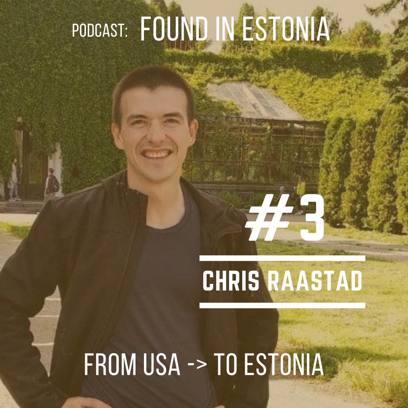 #3 from USA to Estonia - Chris Raastad