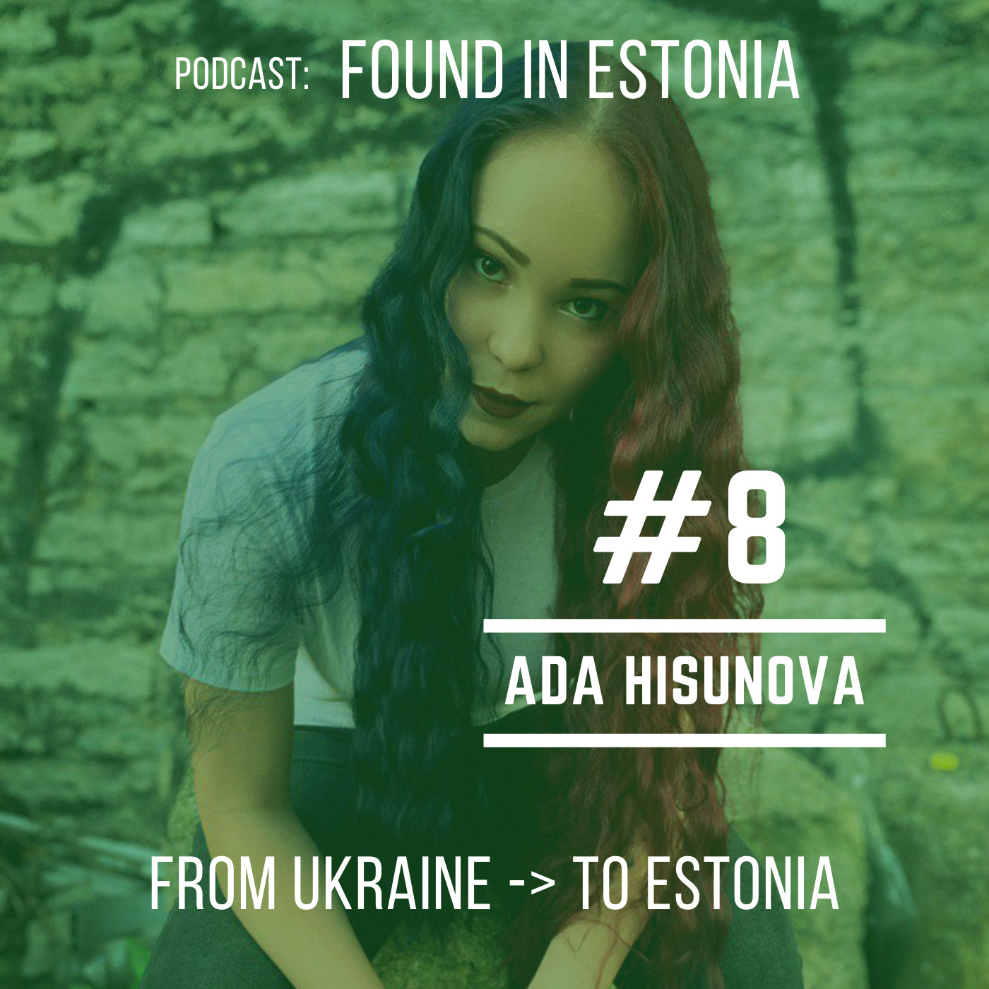 #8 Ada Hisunova from Ukraine to Estonia