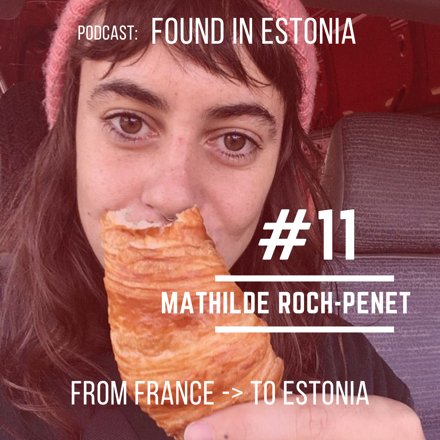 #11 Mathilde Roch-Penet - from France to Estonia