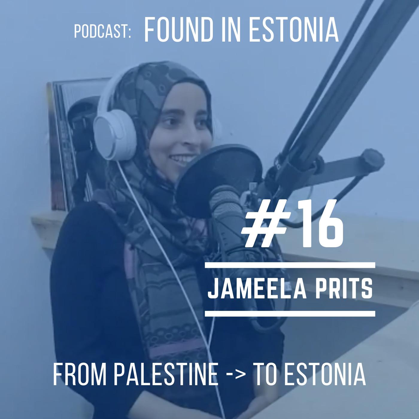 #16 Jameela Prits from Palestine to Estonia