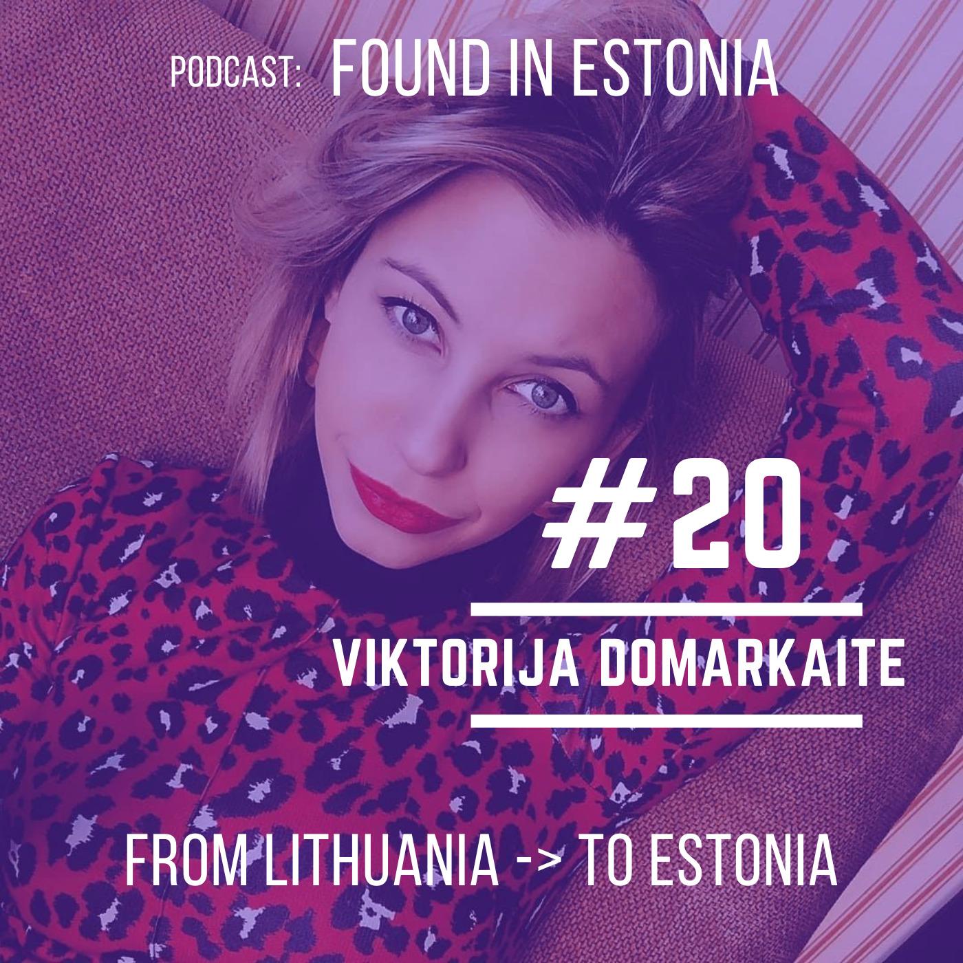 #20 Viktorija Domarkaite from Lithuania to Estonia