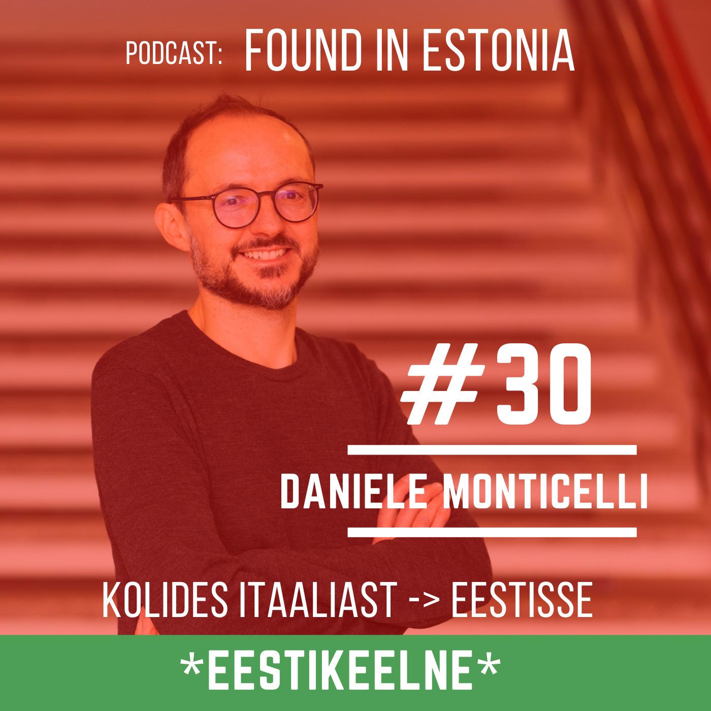 #30 EST Daniele Monticelli Itaaliast Eestisse