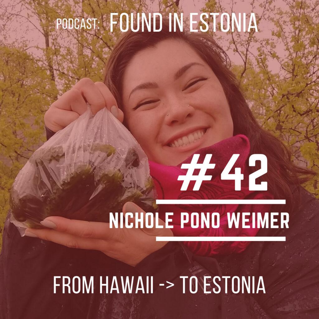 #42 Pono from Hawaii to Estonia