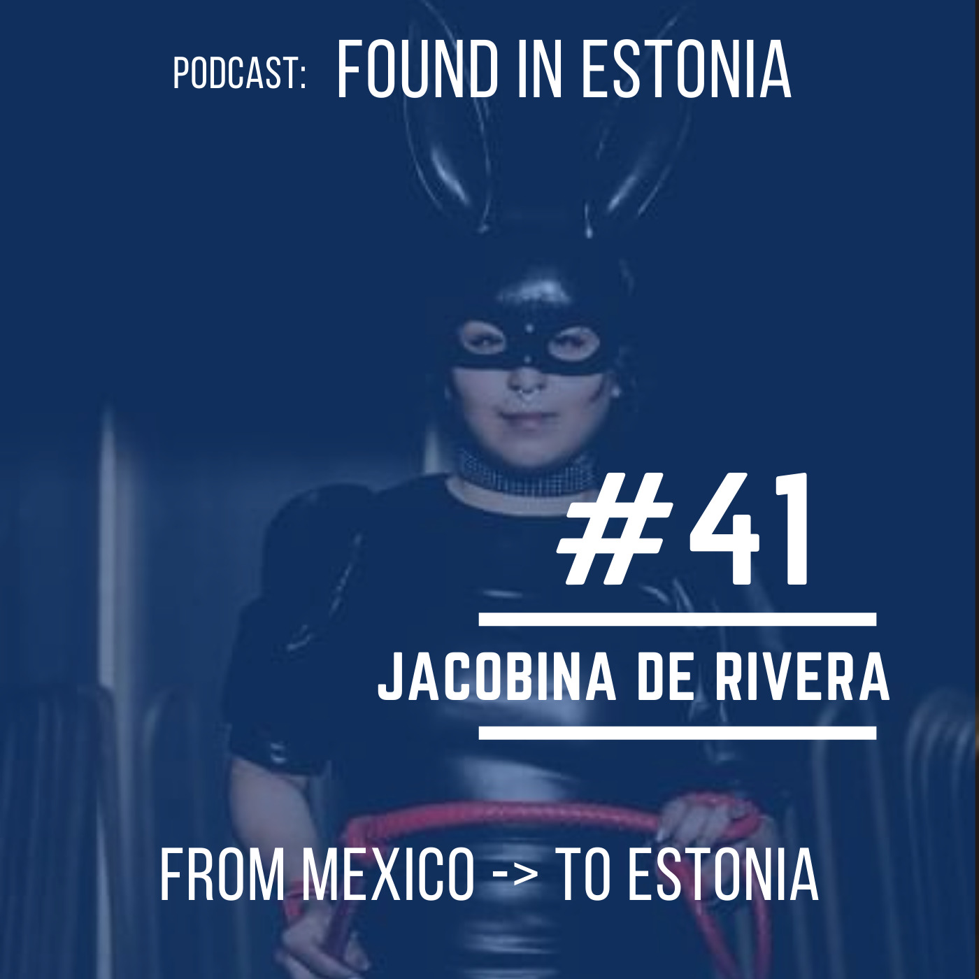 #41 Jacobina de Rivera from Mexico to Estonia